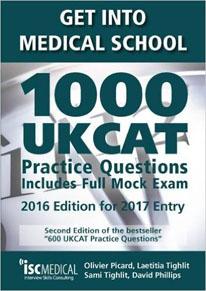 Get Into Medical School. 1000 UKCAT Practice Questions. Includes Full Mock Exam